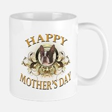 Happy Mother's Day Boston Terrier Mug