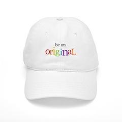 Be an Original (boy) Baseball Cap