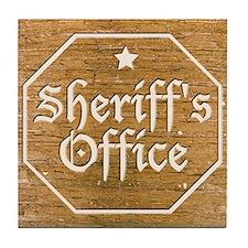 Sheriff's Office Sign Art Tile Coaster