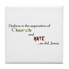 Church/Hate Tile Coaster