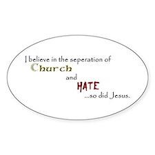 Church/Hate Decal