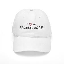 I Love Racking Horse Baseball Cap