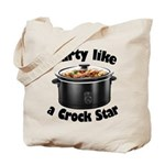 Party Like A Crock Star Tote Bag