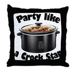 Party Like A Crock Star Throw Pillow