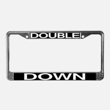 DOUBLE DOWN License Plate Frame