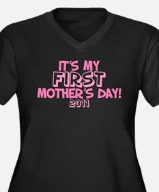 It's My First Mother's Day 2011 Women's Plus Size