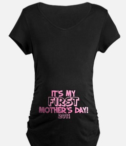 It's My First Mother's Day 2011 T-Shirt