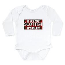 If it's not Scottish, It's Cr Long Sleeve Infant B