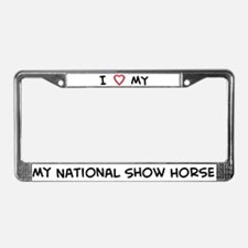I Love National Show Horse License Plate Frame