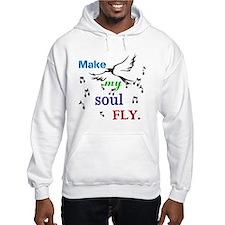 make my soul fly Hoodie