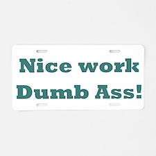 FF Dumb Ass Aluminum License Plate