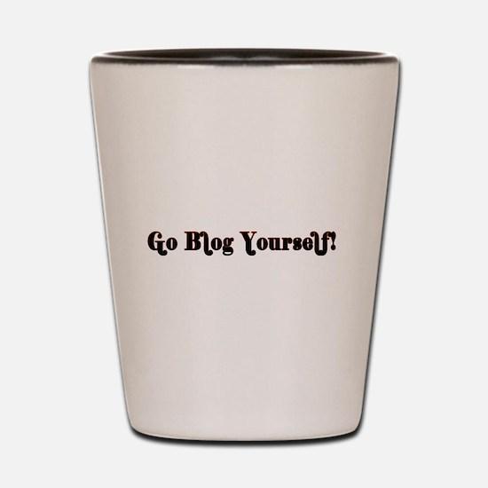 Go Blog Yourself - Shot Glass