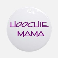 Hoochie  Ornament (Round)