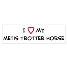 I Love Metis Trotter Horse Bumper Bumper Sticker