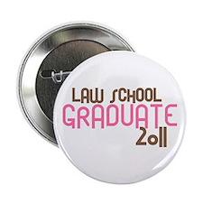 """Law School Graduate 2011 (Retro Pink) 2.25"""" Button"""