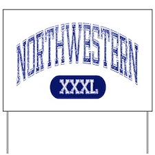 Northwestern Yard Sign