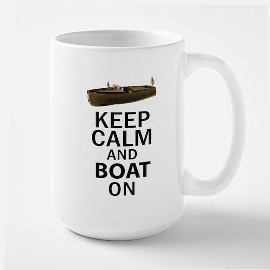 Keep Calm and Boat On Large Mug