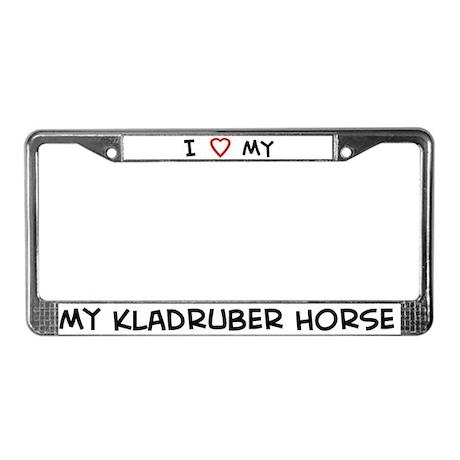 I Love Kladruber Horse License Plate Frame