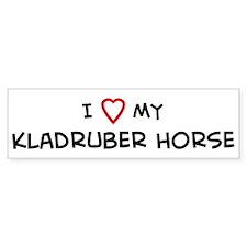 I Love Kladruber Horse Bumper Bumper Sticker