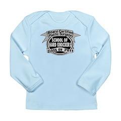 School Of Hard Knockers Long Sleeve Infant T-Shirt