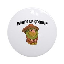 Whats Up Gnomie Ornament (Round)