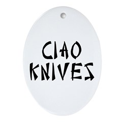 Ciao Knives Ornament (Oval)