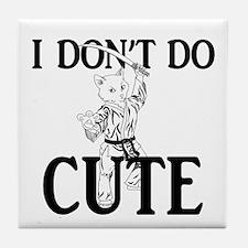 I Don't Do Cute - Cat Tile Coaster