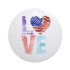 LOVE - PROUD TO BE AMERICAN Ornament (Round)