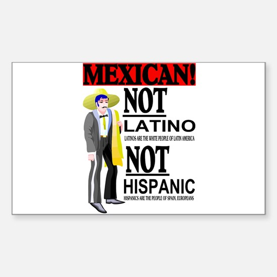 NOT LATINO Sticker (Rectangle)