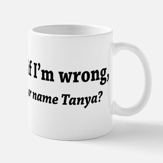 Blow Me If I'M Wrong Mug