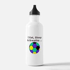 Soccer Eat Sleep Breathe Water Bottle