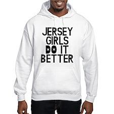 Jersey Girls Do It Better Hoodie