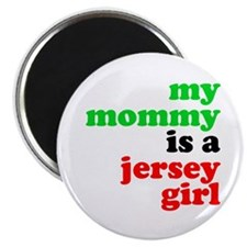 My Mommy is a Jersey Girl Magnet