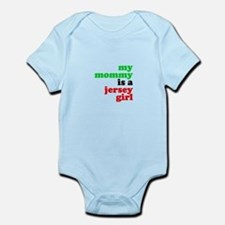 My Mommy is a Jersey Girl Infant Bodysuit