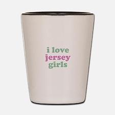 I Love Jersey Girls Shot Glass