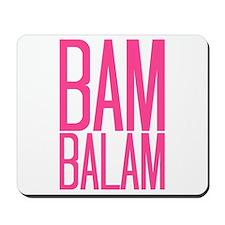 Bam Balam - Pink Mousepad