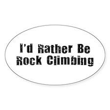 I'd Rather Be Rock Climbing Decal