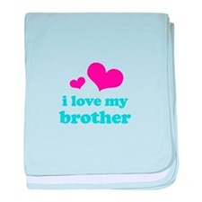 I Love My Brother baby blanket