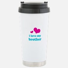 I Love My Brother Stainless Steel Travel Mug