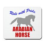 Ride With Pride Arabian Horse Mousepad