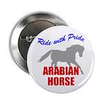 Ride With Pride Arabian Horse Button