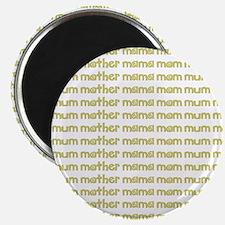 Mom - Mother Magnet
