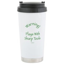 Warning - Sharp Tools Travel Mug