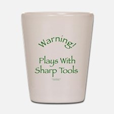 Warning - Sharp Tools Shot Glass