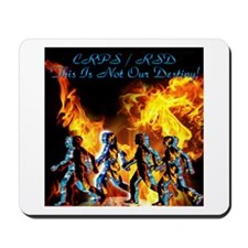 CPRS/RSD This Is Not Our Destiny Mousepad