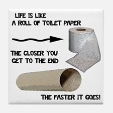 Funny Toilet Paper Life Tile Coaster