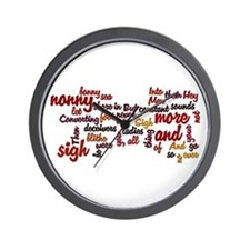 Much Ado About Nothing Wall Clock