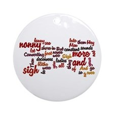 Much Ado About Nothing Ornament (Round)