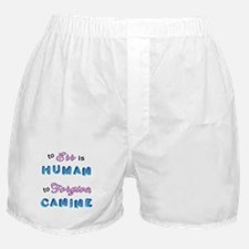 Err Human, Forgive Canine Boxer Shorts