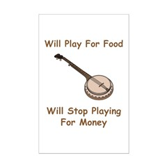 Banjo Stop Playing For Money Posters